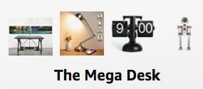The Mega Desk