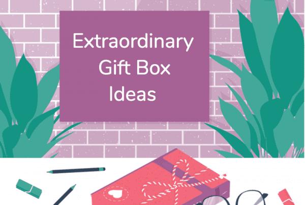 36 Extraordinary Gift Box Ideas For 2020