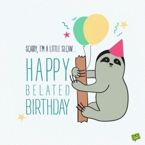 Belated-Birthday-Wish