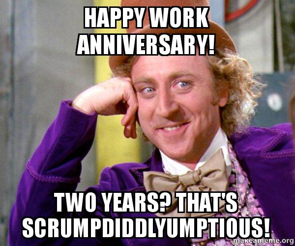 Willy Wonka Work Anniversary Meme