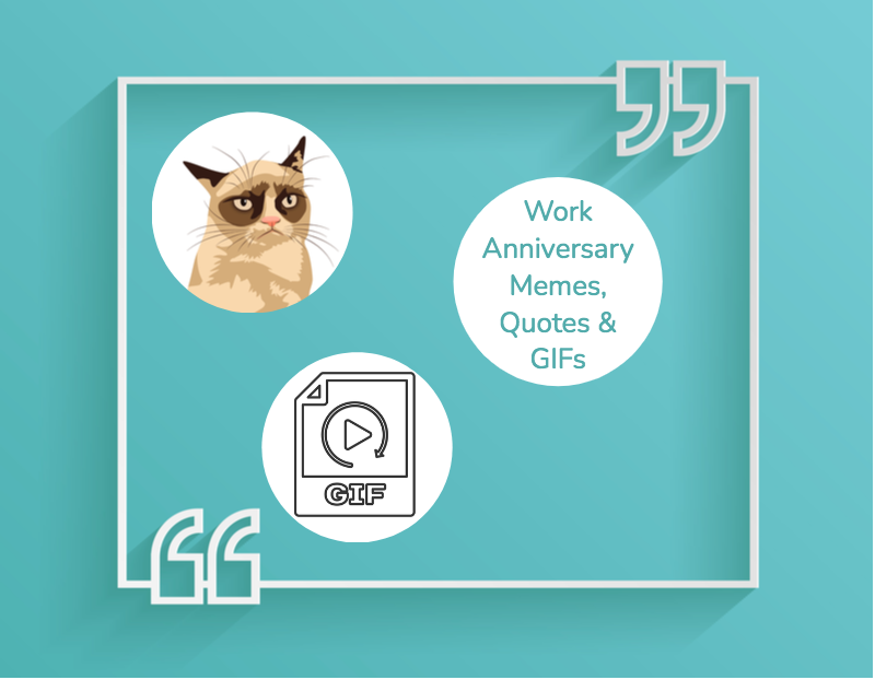 Work Anniversary Memes, Quotes, & GIFs