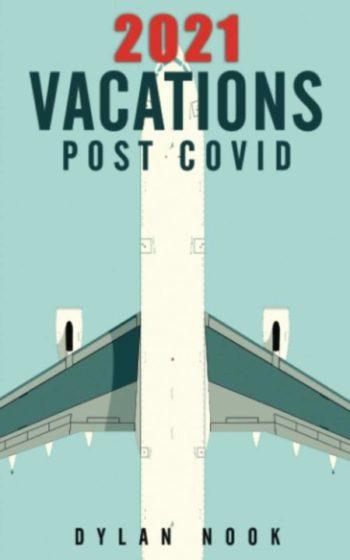 2021 Vacation PostCOVID