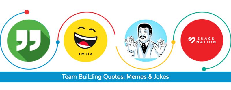 Team-Building-Quotes-Memes-Jokes