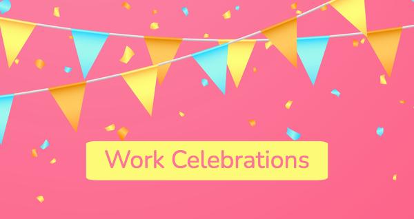 Memorable Celebrations At Work